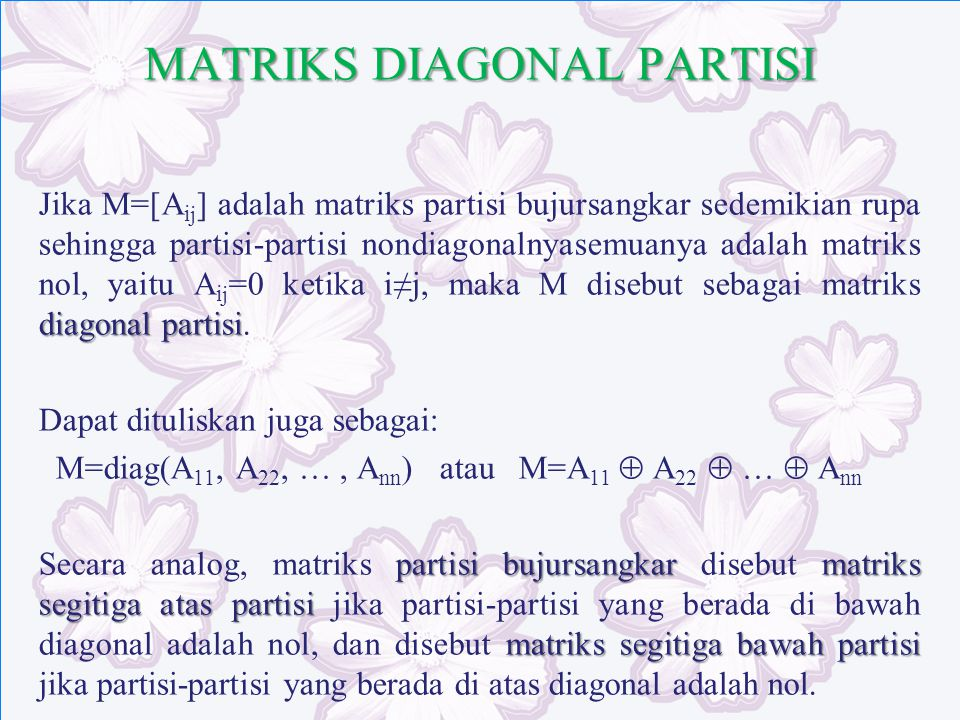 MATRIKS DIAGONAL PARTISI