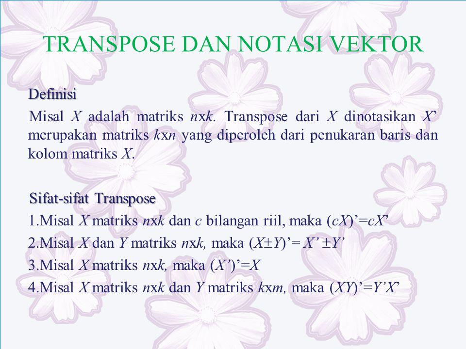 TRANSPOSE DAN NOTASI VEKTOR