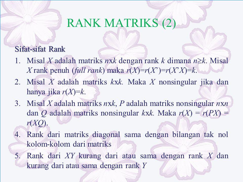 RANK MATRIKS (2) Sifat-sifat Rank