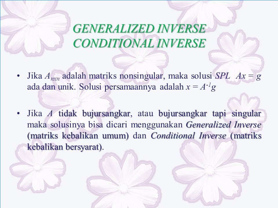GENERALIZED INVERSE CONDITIONAL INVERSE