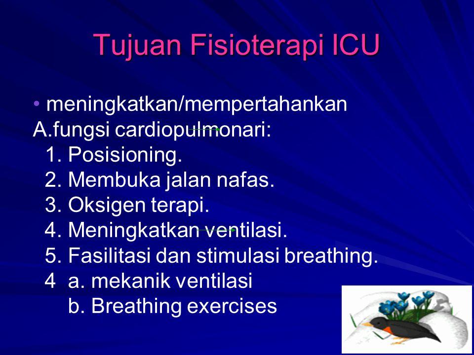Tujuan Fisioterapi ICU