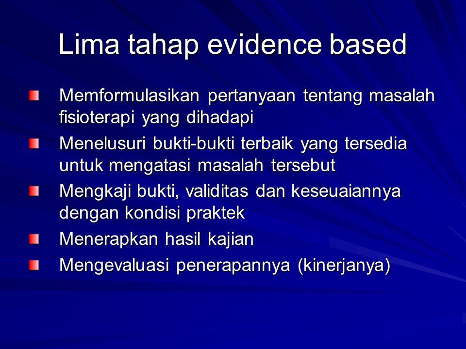 Lima tahap evidence based