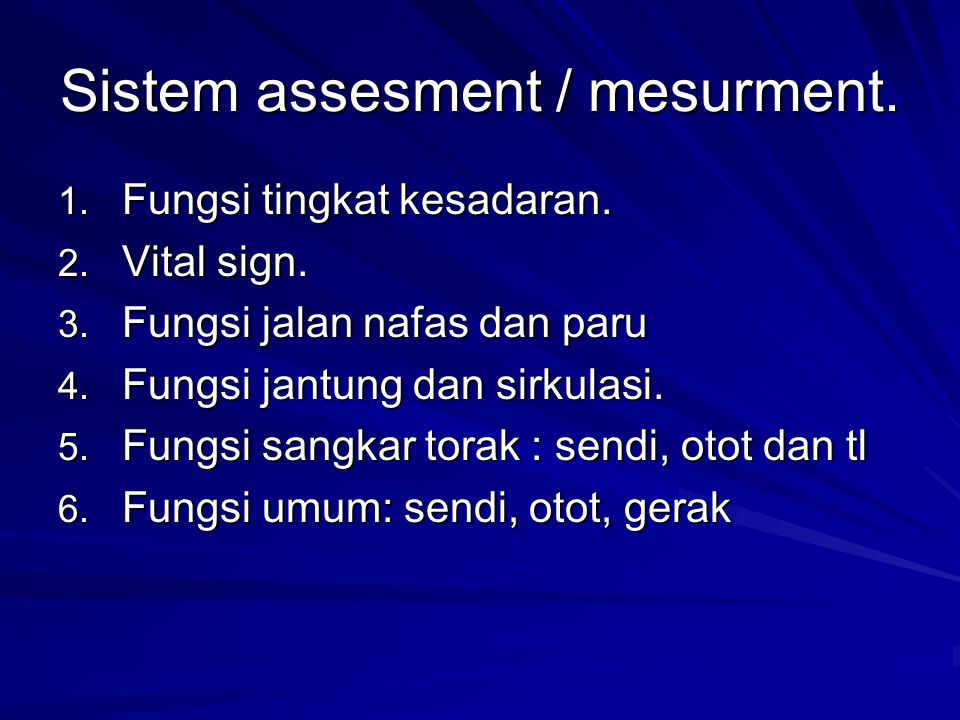 Sistem assesment / mesurment.