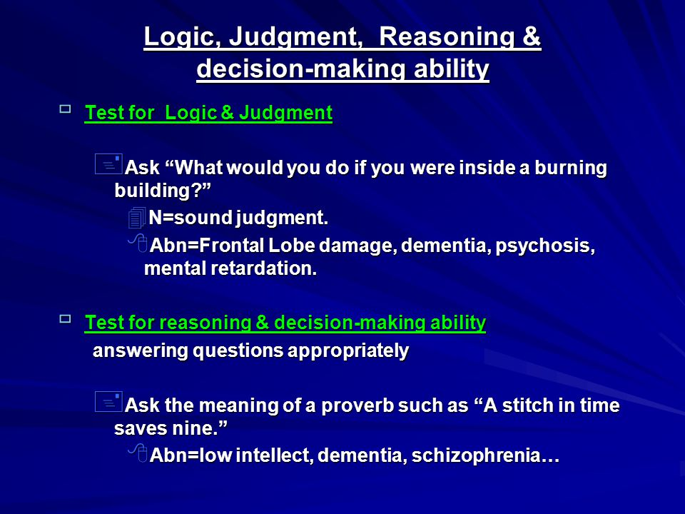 Logic, Judgment, Reasoning & decision-making ability