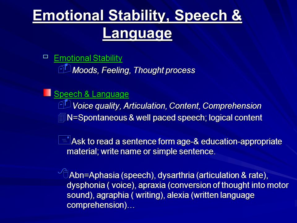 Emotional Stability, Speech & Language