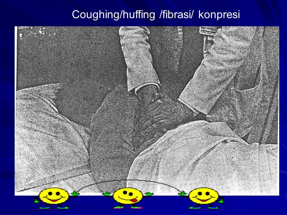 Coughing/huffing /fibrasi/ konpresi
