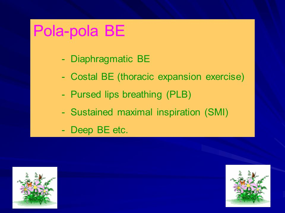 Pola-pola BE - Costal BE (thoracic expansion exercise)