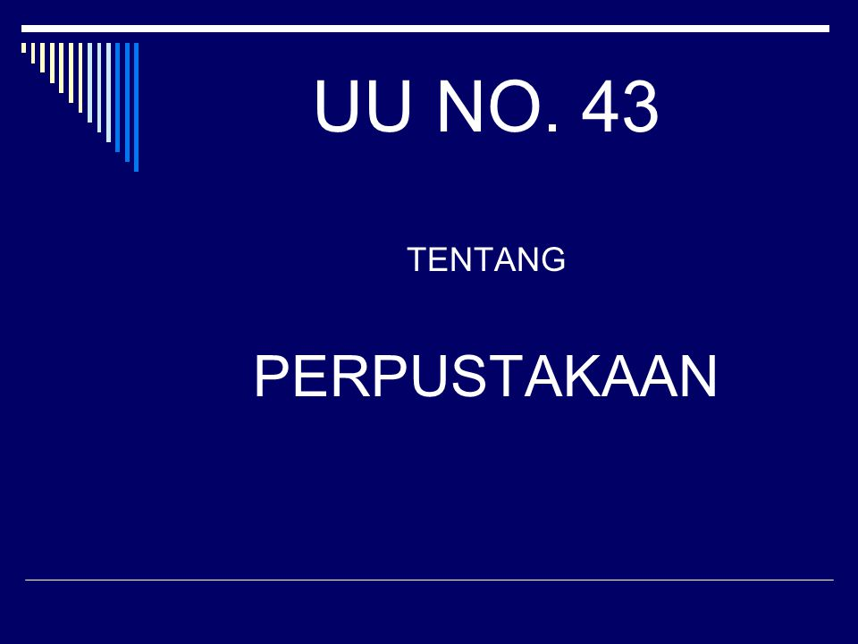 UU NO. 43 TENTANG PERPUSTAKAAN