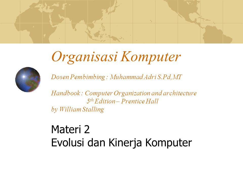 Materi 2 Evolusi dan Kinerja Komputer
