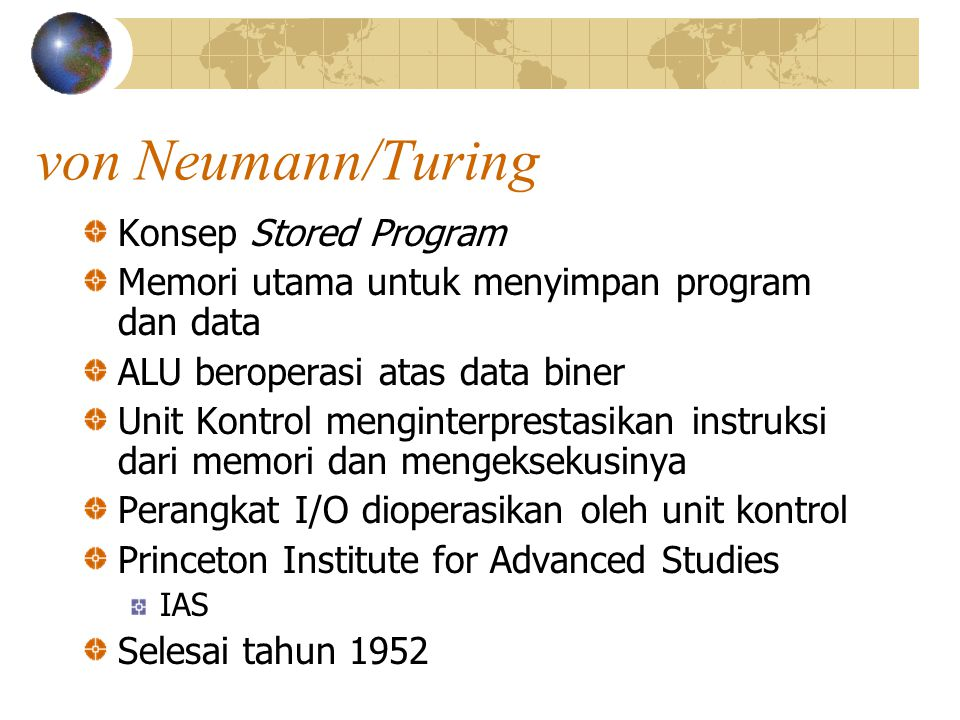 von Neumann/Turing Konsep Stored Program