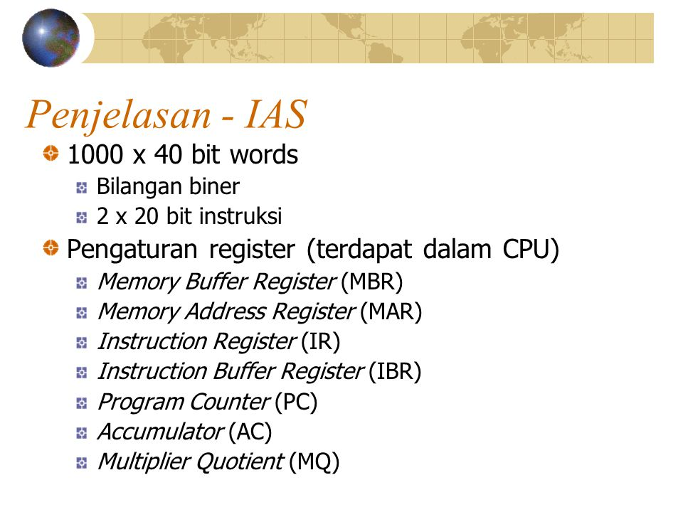 Penjelasan - IAS 1000 x 40 bit words
