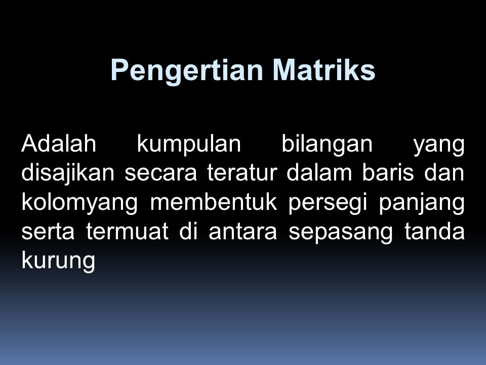 Pengertian Matriks