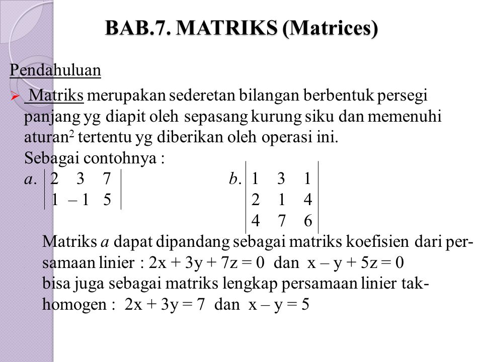 BAB.7. MATRIKS (Matrices)