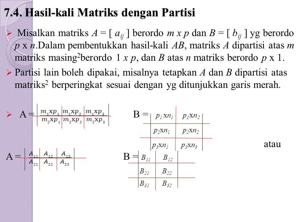 7.4. Hasil-kali Matriks dengan Partisi