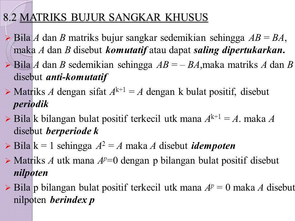 8.2 MATRIKS BUJUR SANGKAR KHUSUS
