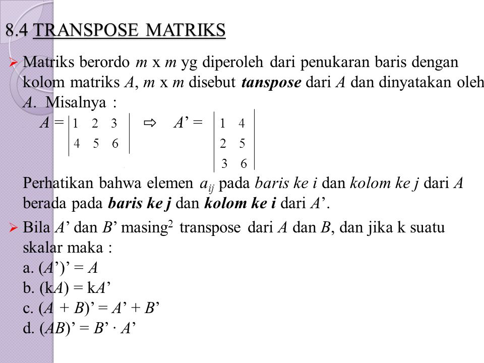 8.4 TRANSPOSE MATRIKS
