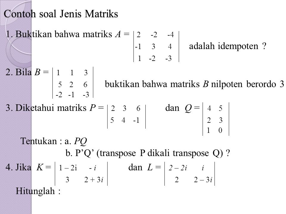 Contoh soal Jenis Matriks