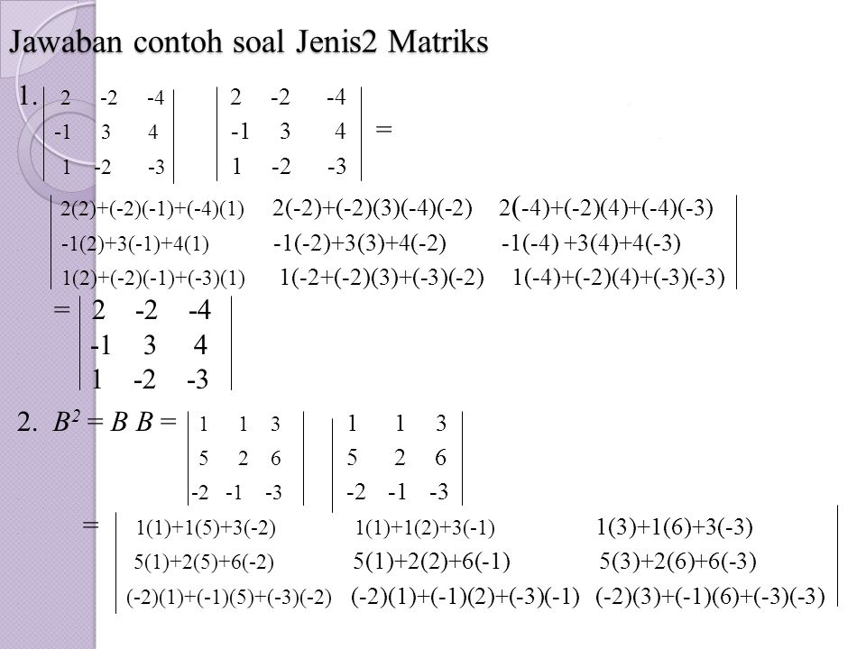 Jawaban contoh soal Jenis2 Matriks
