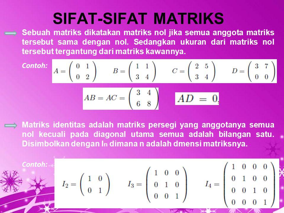 SIFAT-SIFAT MATRIKS
