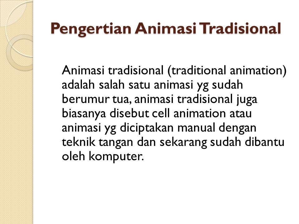Pengertian Animasi Tradisional