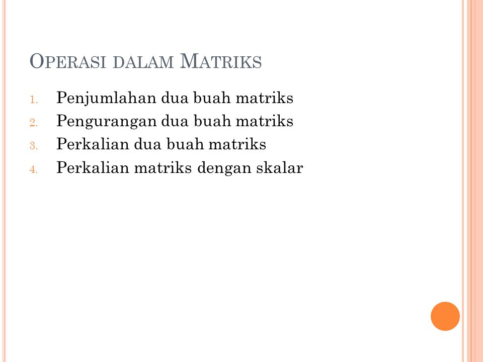 Operasi dalam Matriks Penjumlahan dua buah matriks