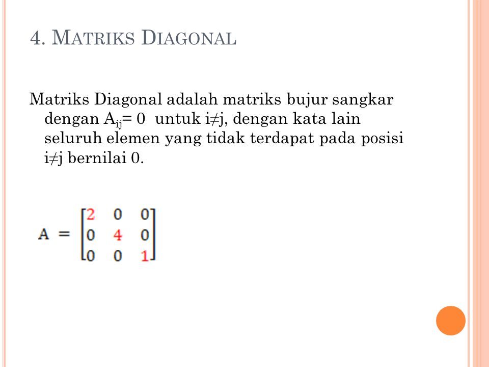 4. Matriks Diagonal