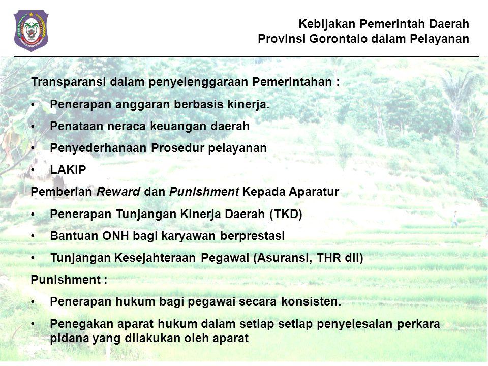Kebijakan Pemerintah Daerah Provinsi Gorontalo dalam Pelayanan