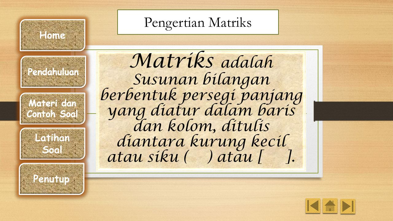 Pengertian Matriks Home.