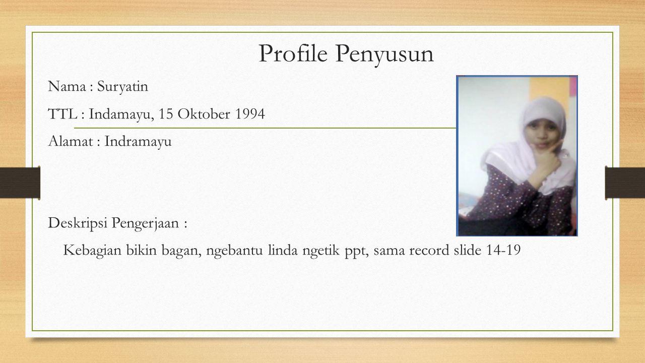 Profile Penyusun