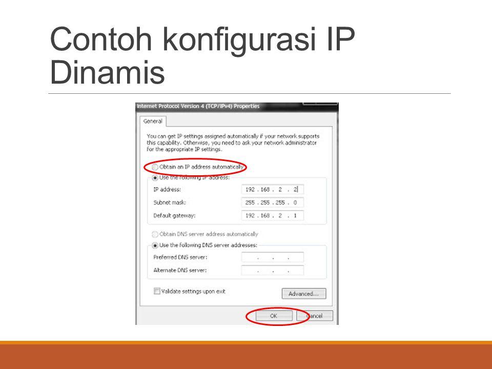 Contoh konfigurasi IP Dinamis