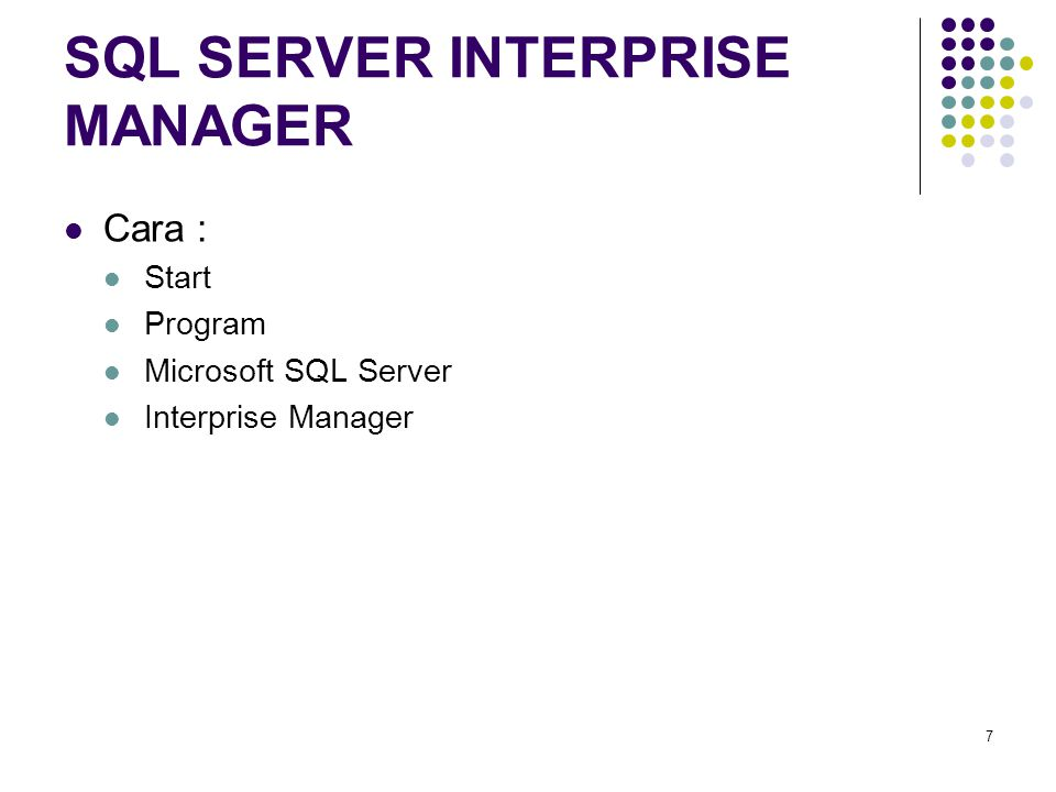 SQL SERVER INTERPRISE MANAGER