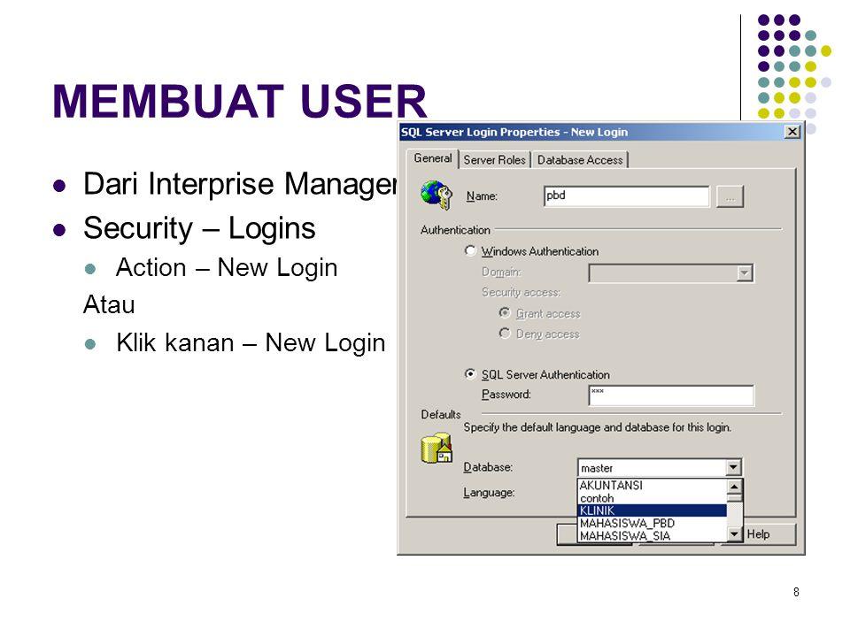MEMBUAT USER Dari Interprise Manager Security – Logins