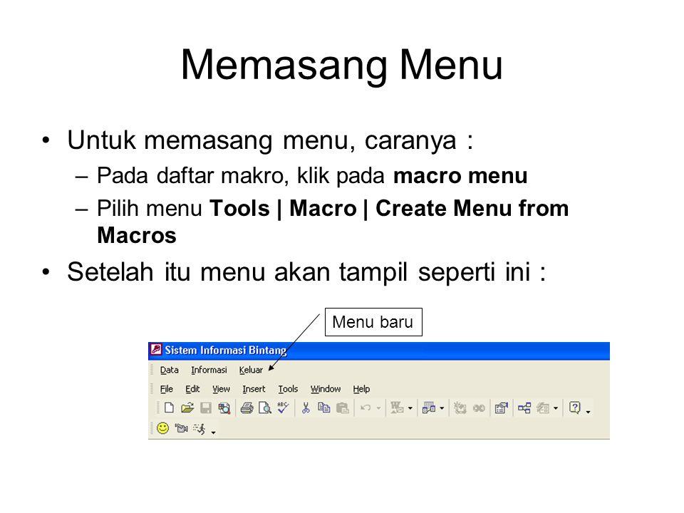 Memasang Menu Untuk memasang menu, caranya :