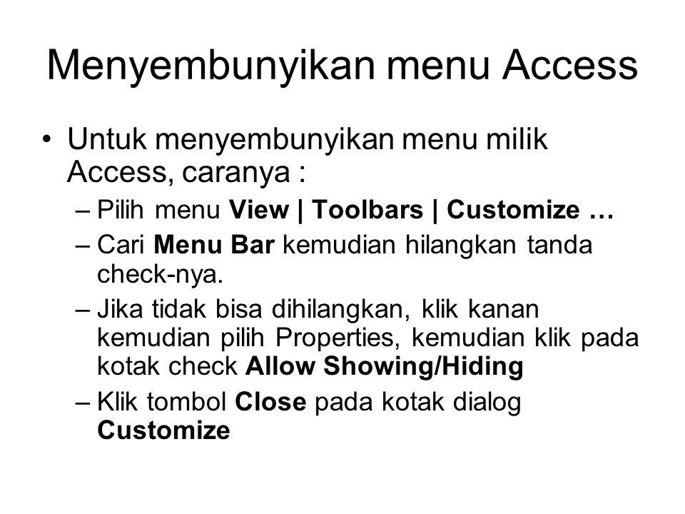 Menyembunyikan menu Access