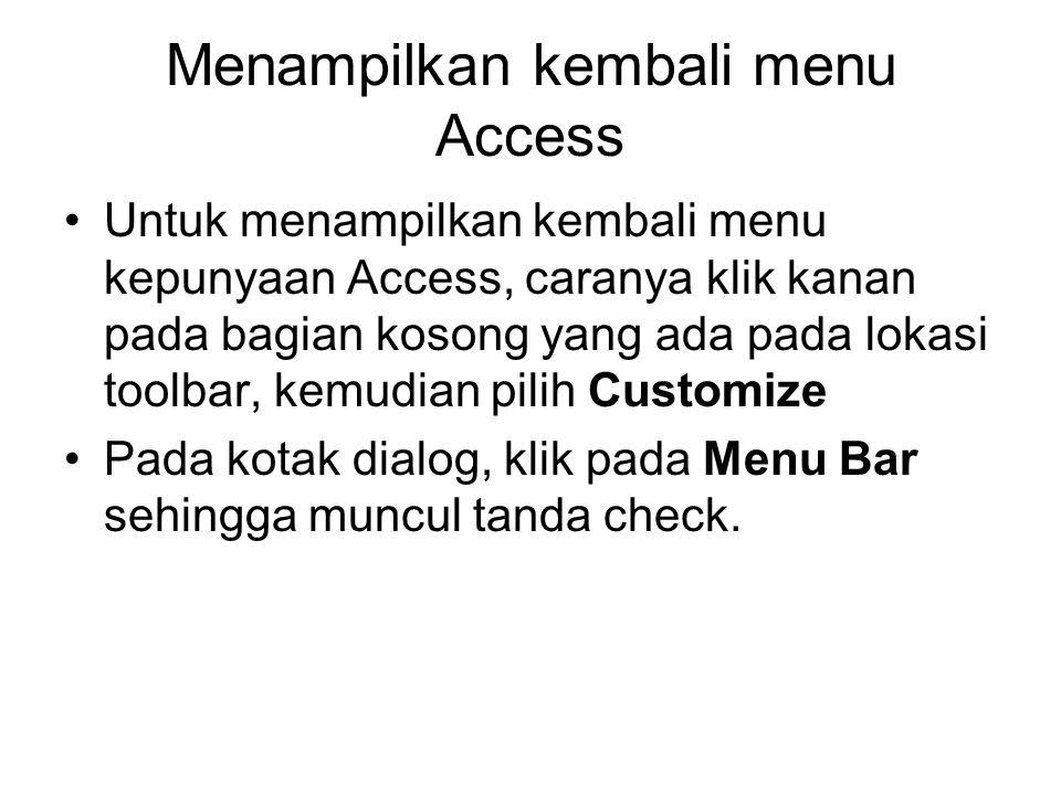 Menampilkan kembali menu Access