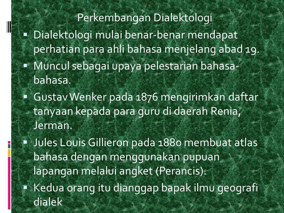 Perkembangan Dialektologi