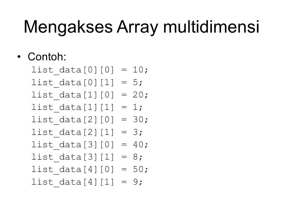 Mengakses Array multidimensi