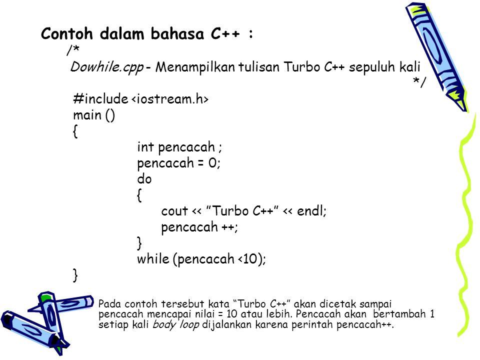 Contoh dalam bahasa C++ :