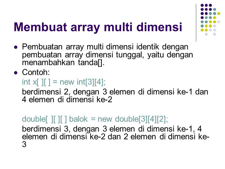 Membuat array multi dimensi