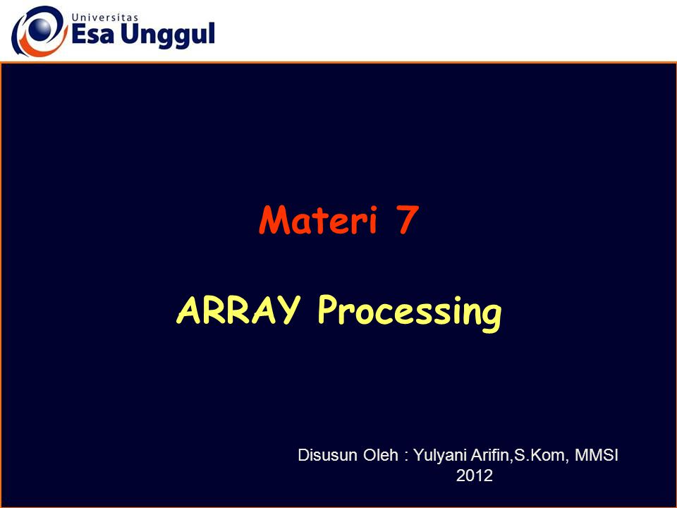 Materi 7 ARRAY Processing