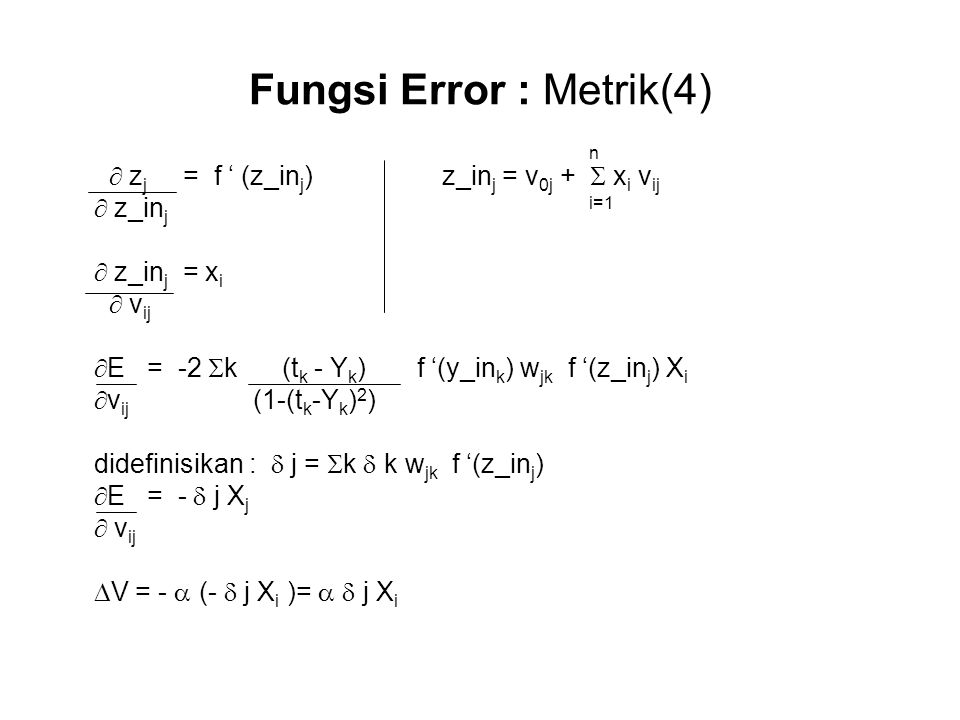 Fungsi Error : Metrik(4)