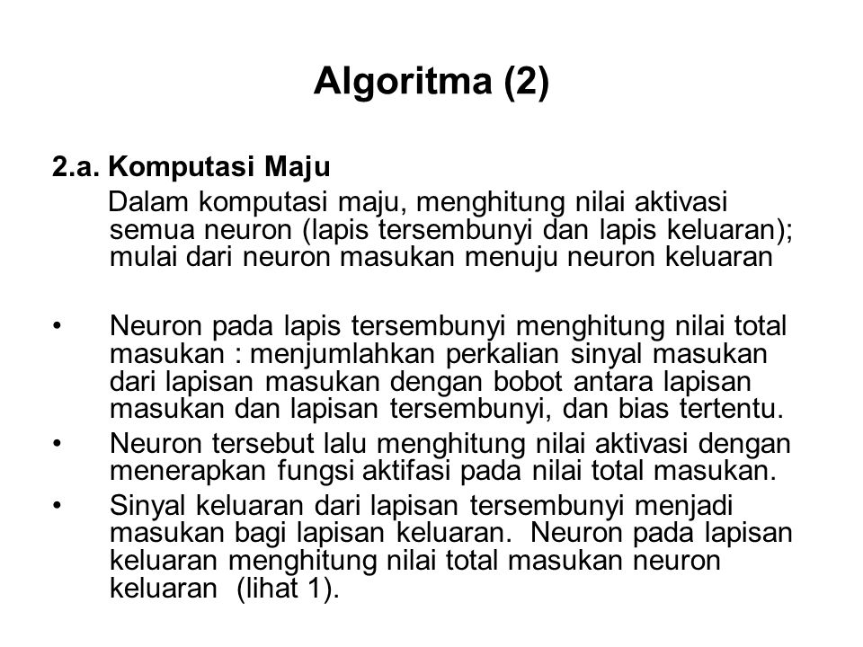 Algoritma (2) 2.a. Komputasi Maju