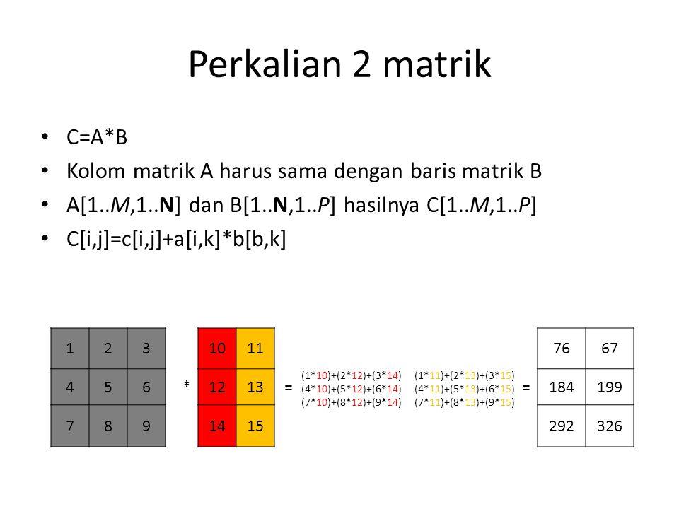 Perkalian 2 matrik C=A*B