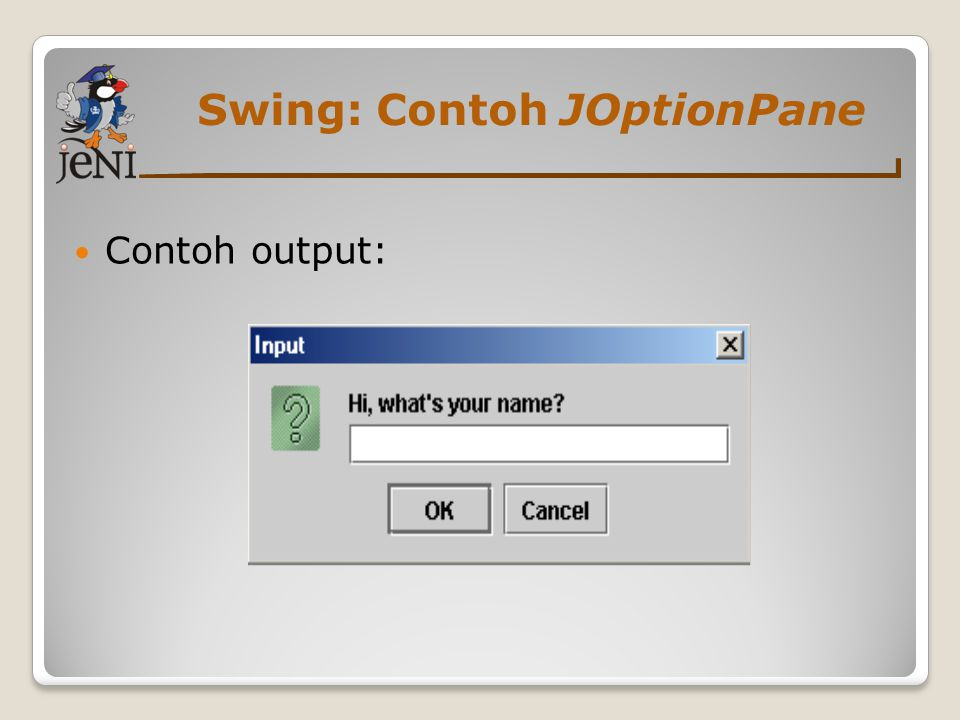Swing: Contoh JOptionPane