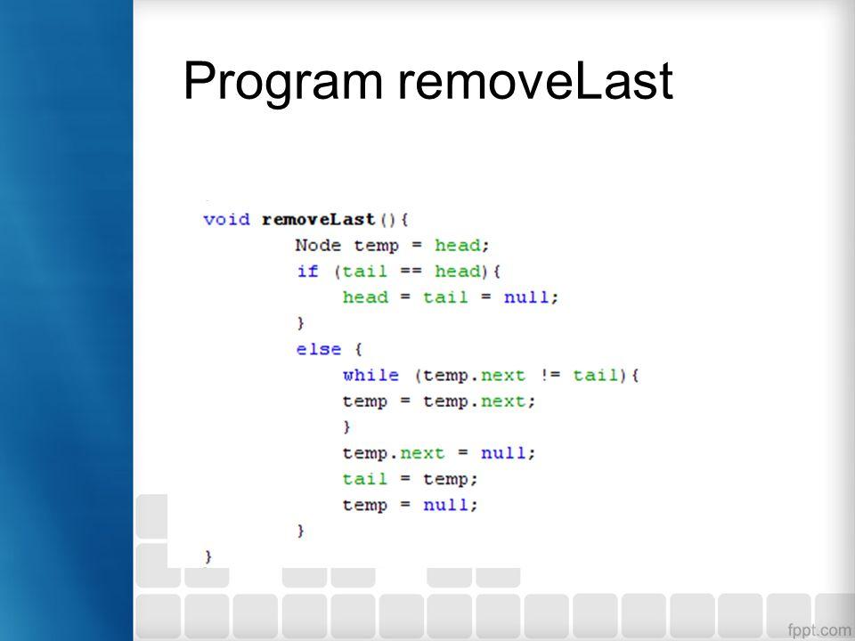 Program removeLast