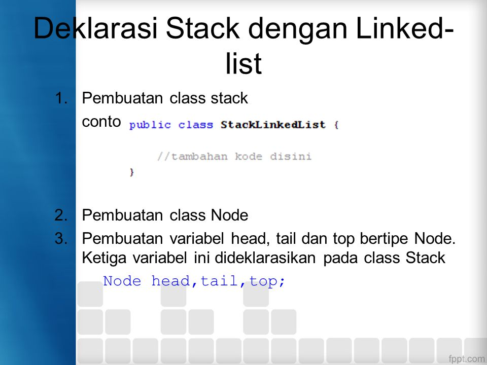 Deklarasi Stack dengan Linked-list