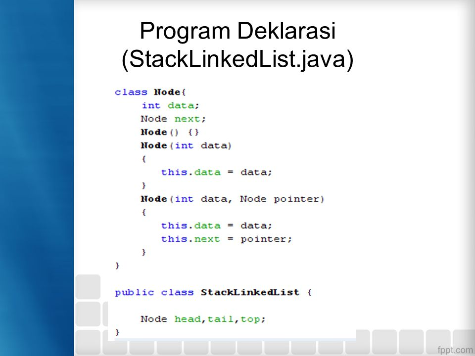 Program Deklarasi (StackLinkedList.java)