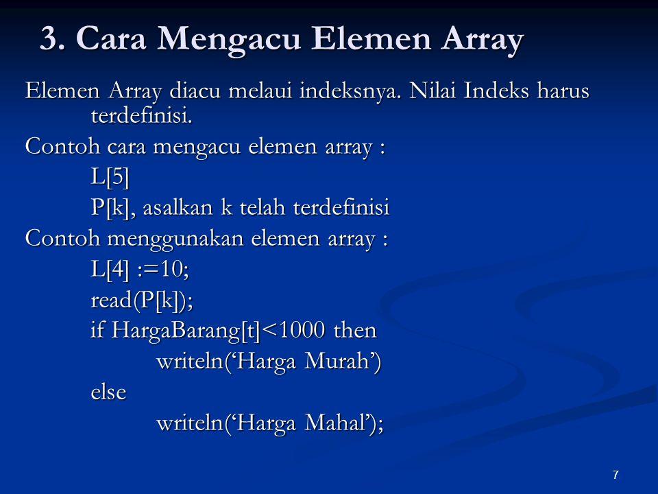 3. Cara Mengacu Elemen Array