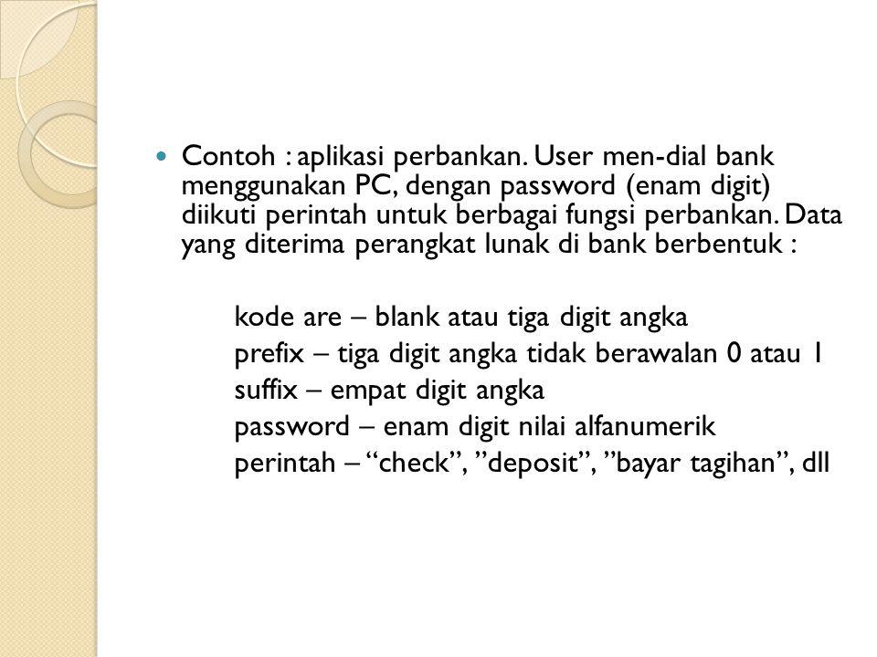 Contoh : aplikasi perbankan