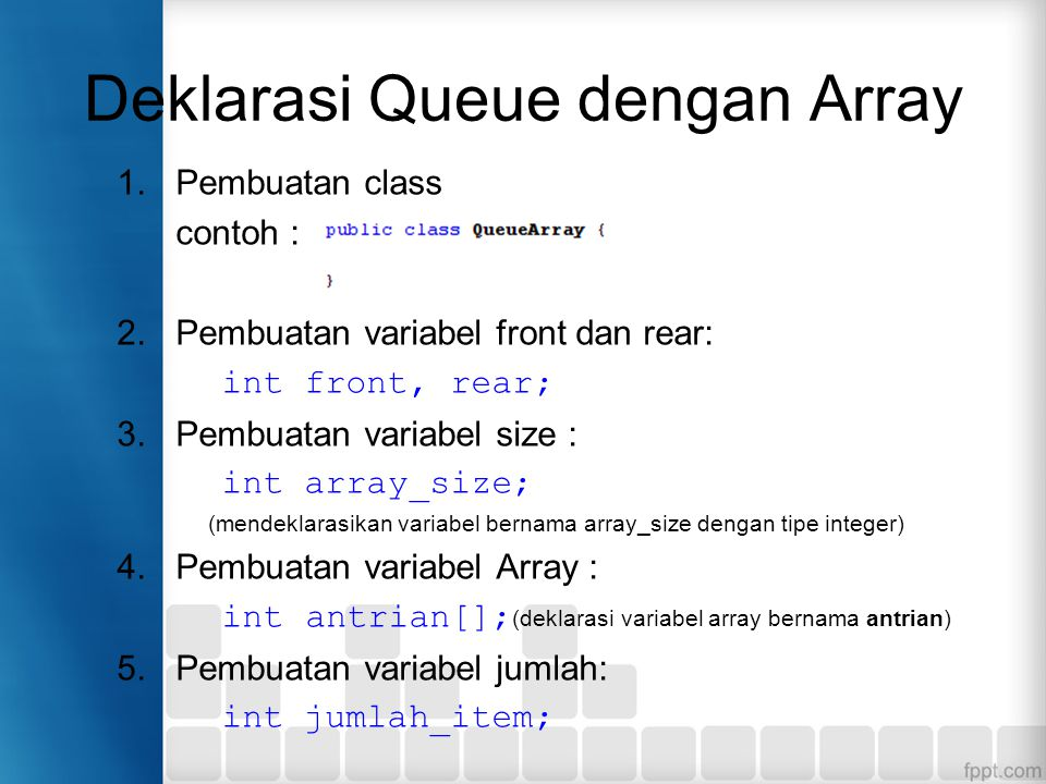 Deklarasi Queue dengan Array